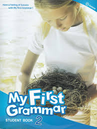 My First Grammar 2 Student Book Full 01st Edition