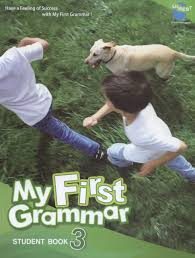 My First Grammar 3 Student Book Full 01st Edition