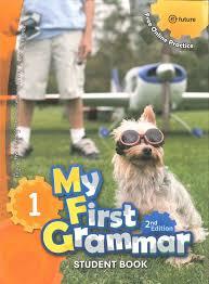 My First Grammar 1 Student Book 2nd Edition
