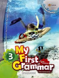 My First Grammar 3 Workbook 2nd Edition