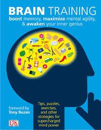 Brain Training Boost Memory Maximize Mental Agility and Awaken Your Inner Genius