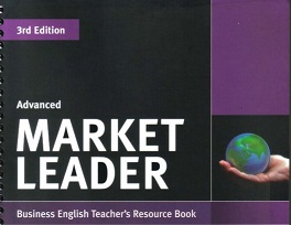 Market Leader Advanced 3rd Edition Teacher Resource Book