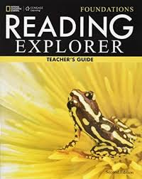 Reading Explorer Foundations Second Edition Teacher Guide
