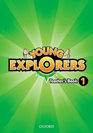 Young Explorers 1 Teacher Book