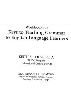 Keys to Teaching Grammar to English Language Learners Workbook