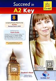 Succeed In A2 KET 8 Practice Tests 2020 Student Book