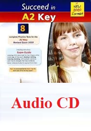 Succeed In A2 KET 8 Practice Tests 2020 Audio CDs