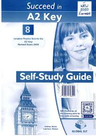 Succeed In A2 KET 8 Practice Tests 2020 Self Study Guide