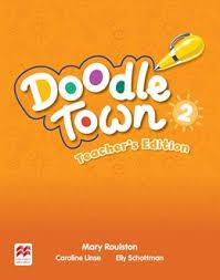 Doodle Town 2 Teacher Edition