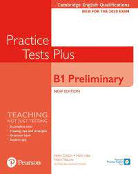 Practice Tests Plus B1 Preliminary 2020