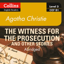 The Witness for the Prosecution and other stories Level 3 Audio