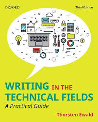 Writing in the Technical Fields A Practical Guide 3rd Edition