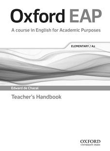 Oxford EAP A course in English for Academic Purposes Elementary A2 Teacher Handbook