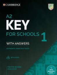 A2 Key for Schools 1 for the Revised 2020 Exam Student Book