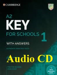 A2 Key for Schools 1 for the Revised 2020 Exam Audio CDs