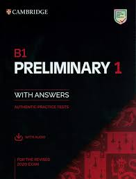 B1 Preliminary 1 for The Revised 2020 Exam with Answers