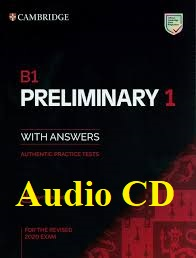 B1 Preliminary 1 for The Revised 2020 Exam with Answers Audio CDs