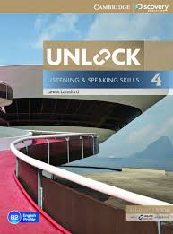 Unlock 4 Listening and Speaking Skills Student Book