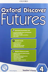 Oxford Discover Futures 4 Teachers Guide