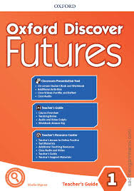 Oxford Discover Futures 1 Teachers Guide