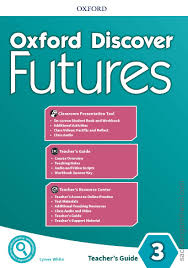 Oxford Discover Futures 3 Teachers Guide