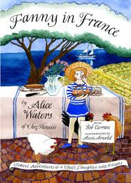 Fanny in France - Alice Waters