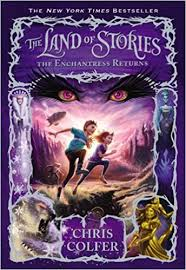 The Land of Stories 2 - The Enchantress Return