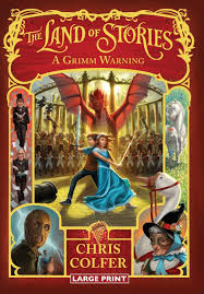 The Land of Stories 3 - A Grimm Warning