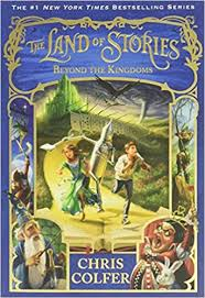 The Land of Stories 4 - Beyond the Kingdoms