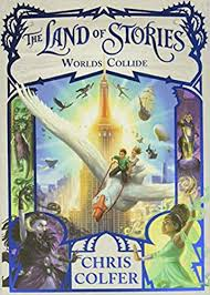 The Land of Stories 6 - Worlds Collide