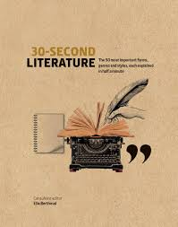 30-Second Literature The 50 most important forms