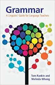 Grammar A Linguists Guide for Language Teachers
