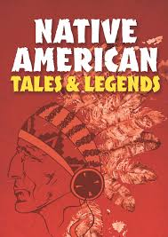 Native American Tale and Legend