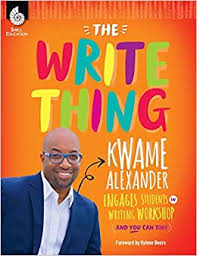 The Write Thing Kwame Alexander Engages Students in Writing Workshop