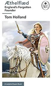 Aethelflaed England Forgotten Founder