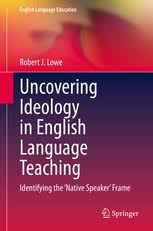 Uncovering Ideology in English Language Teaching 2020