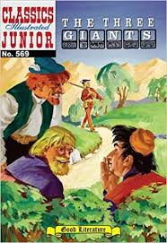 The Three Giants - Classics Illustrated Junior