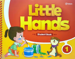 Little Hands 1 Student Book
