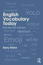 English Vocabulary Today Into the 21st Century