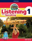 Oxford Skills World Listening with Speaking 1 Book