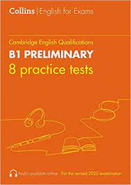 Collins English for Exams B1 Preliminary 8 Practice Tests Book