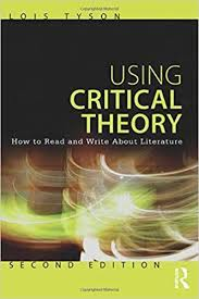 Using Critical Theory How to Read and Write About Literature