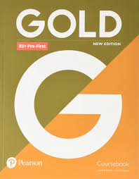 Gold B1 Plus Pre-First Coursebook