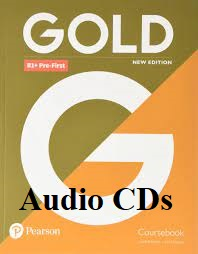 Gold B1 Plus Pre-First Coursebook Audio CDs