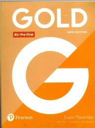Gold B1 Plus Pre-First Exam Maximiser