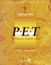 Focus On PET Preliminary English Test Student Book