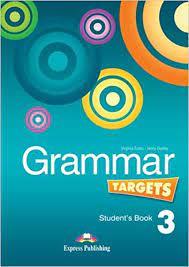 Grammar Targets 3 Student Book