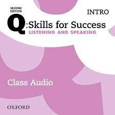 Q Skills for Success 2nd Edition Listening and Speaking Intro Class Audio CDs