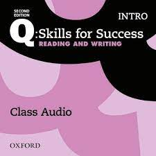 Q Skills for Success 2nd Edition Reading and Writing Intro Class Audio CDs