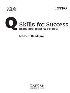 Q Skills for Success 2nd Edition Reading and Writing Intro Teachers Resources